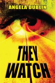 They Watch by Angela Dublin